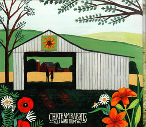 CHATHAM RABBITS 'All I Want From You'   RBST-017-CD