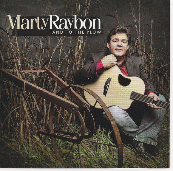 MARTY RAYBON 'Hand to the Plow'