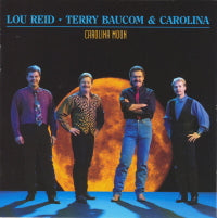 LOU REID, TERRY BAUCOM & CAROLINA 'Carolina Moon' REB-1712-CD