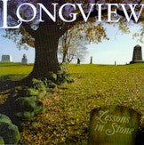 LONGVIEW 'Lessons In Stone'
