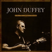 JOHN DUFFEY 'The Rebel Years: 1962-1977'