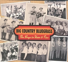 BIG COUNTRY BLUEGRASS 'The Boys In Hats & Ties'