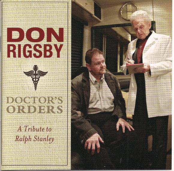 DON RIGSBY 'Doctor's Orders - A Tribute to Ralph Stanley' REB-1841-CD