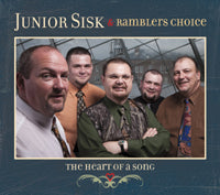JUNIOR SISK & RAMBLERS CHOICE 'The Heart Of A Song''