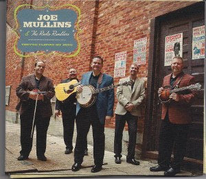 JOE MULLINS & THE RADIO RAMBLERS 'They're Playing My Song'