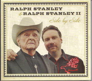 RALPH STANLEY & RALPH STANLEY II  'Side by Side'