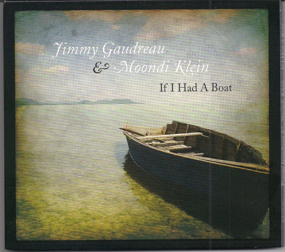 JIMMY GAUDREAU & MOONDI KLEIN 'If I Had A Boat'