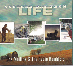 JOE MULLINS & THE RADIO RAMBLERS 'Another Day From Life'