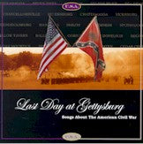 VARIOUS 'Last Day At Gettysburg: Songs About The Civil War' REB-7501-CD