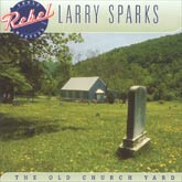 LARRY SPARKS 'The Old Church Yard'
