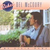 DEL McCOURY 'My Dixie Home' REB-7503-CD