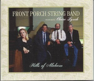 CLAIRE LYNCH & THE FRONT PORCH STRING BAND  'Hills of Alabam'