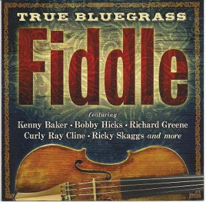 VARIOUS ARTISTS 'True Bluegrass Fiddle' REB-8007-CD