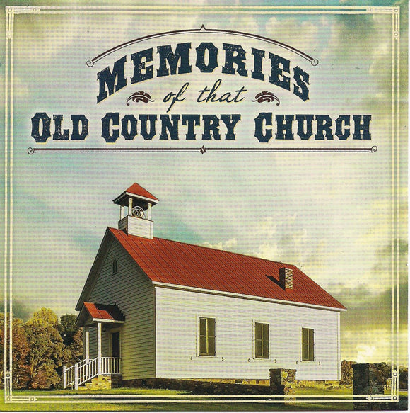 VARIOUS ARTISTS 'Memories of That Old Country Church'