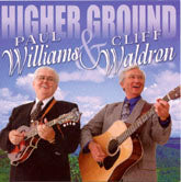 PAUL WILLIAMS & CLIFF WALDRON 'Higher Ground'