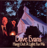 DAVE EVANS 'Hang Out A  Light For Me' REB-1777-CD