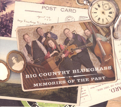 BIG COUNTRY BLUEGRASS 'Memories Of The Past'
