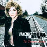 VALERIE SMITH & LIBERTY PIKE 'No Summer Storm'