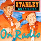 STANLEY BROTHERS 'On Radio - Great 1960 radio shows' REB-1115-CD