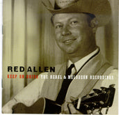 RED ALLEN 'Keep On Going: Rebel & Melodeon Recordings' REB-1127-CD