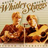 RICKY SKAGGS & KEITH WHITLEY 'Second Generation Bluegrass' REB-1504-CD