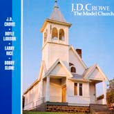 J.D. CROWE 'The Model Church'