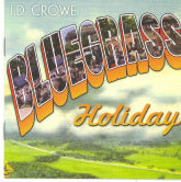 J.D. CROWE 'Bluegrass Holiday'