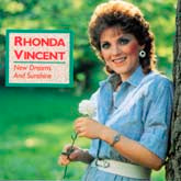RHONDA VINCENT 'New Dreams & Sunshine'