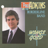 PAUL ADKINS & THE BORDERLINE BAND 'Wings Of Gold'