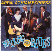 APPALACHIAN EXPRESS 'Walking The Blues'        REB-1684-CD
