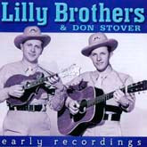 LILLY BROTHERS 'Early Recordings (with Don Stover)' REB-1688-CD OUT-OF-PRINT