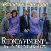 RHONDA VINCENT 'Bound For Gloryland'