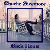 CHARLIE SIZEMORE 'Back Home'