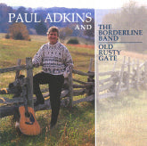"PAUL ADKINS ""Old Rusty Gate"""