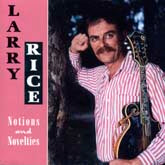LARRY RICE 'Notions And Novelties'