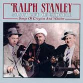 RALPH STANLEY 'Short Life Of Trouble'