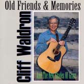 CLIFF WALDRON 'Old Friends & Memories'