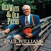 PAUL WILLIAMS 'Old Ways and Old Paths'