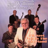PAUL WILLIAMS & THE VICTORY TRIO 'I'll Meet You In The Gloryland'