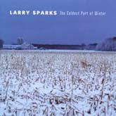 LARRY SPARKS 'The Coldest Part Of Winter'