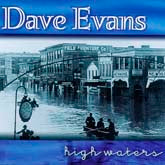 DAVE EVANS 'High Waters'