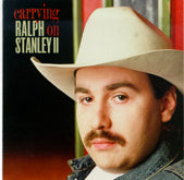 RALPH STANLEY II 'Carrying On'