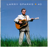 LARRY SPARKS '40' REB-1806-CD