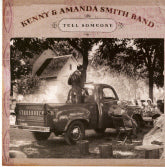 KENNY AND AMANDA SMITH BAND 'Tell Someone'