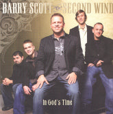 BARRY SCOTT & SECOND WIND 'In God's Time'
