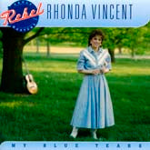 RHONDA VINCENT 'My Blue Tears'