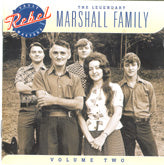 MARSHALL FAMILY 'The Legendary Marshall Family, Vol. 2'