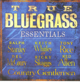 VARIOUS ARTISTS 'True Bluegrass Essentials'
