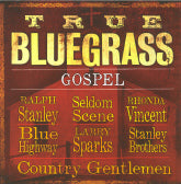 VARIOUS ARTISTS 'True Bluegrass Gospel'