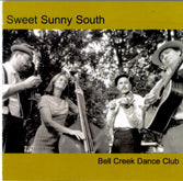 SWEET SUNNY SOUTH 'Bell Creek Dance Club'